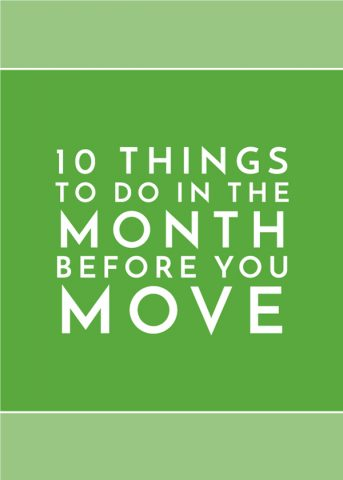 10 Things to Do In the Month Before You Move