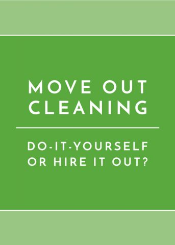 Move Out Cleaning: DIY or Hire It Out?