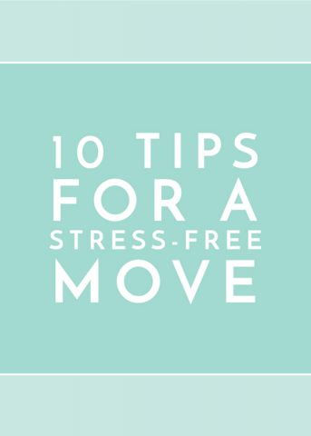 10 Tips for a Stress-Free Move