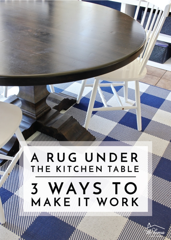 Want to put a rug under the kitchen table but don't know how to control the food mess? Try these practical solutions for getting the look you want without a dirty rug!