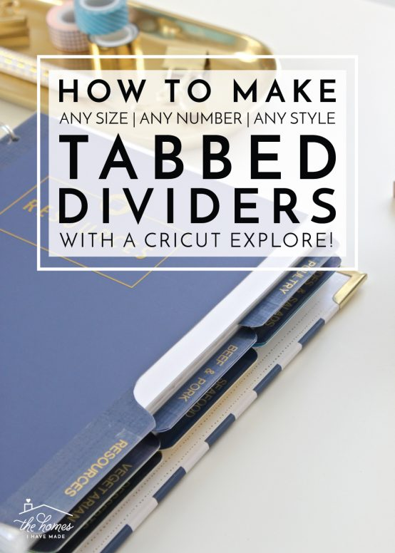 Learn how to make tabbed dividers on your Cricut Explore! No matter the shape, size, or style you prefer for your binders, this tutorial will show you how to customize them to any need!