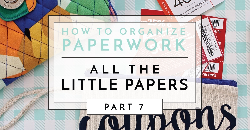 Get ideas for organizing all the little papers in life such as receipts, coupons, manuals, holiday and birthday carts, and more!
