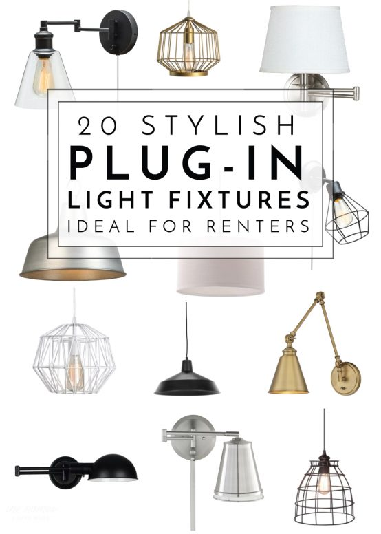 These 20 plug-in light fixtures are the perfect way to add style to any rental space!