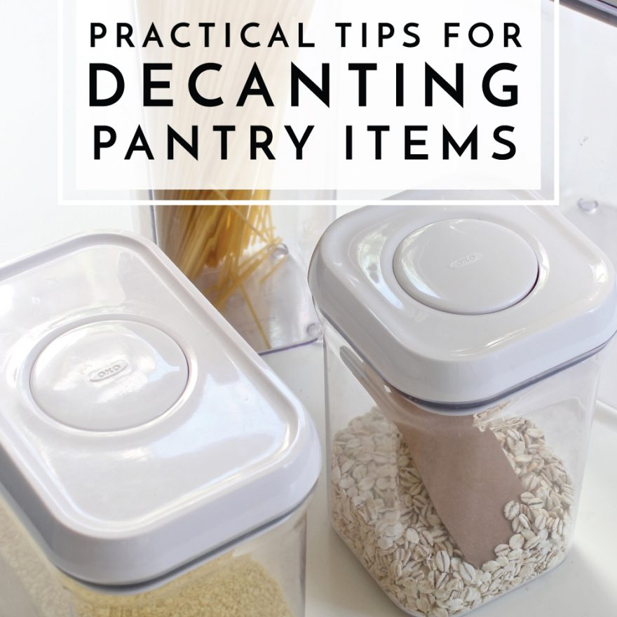 Love those pretty pantries you see on Pinterest but just can't make decanting work for you? Try these Practical Tips for Decanting Pantry Items!