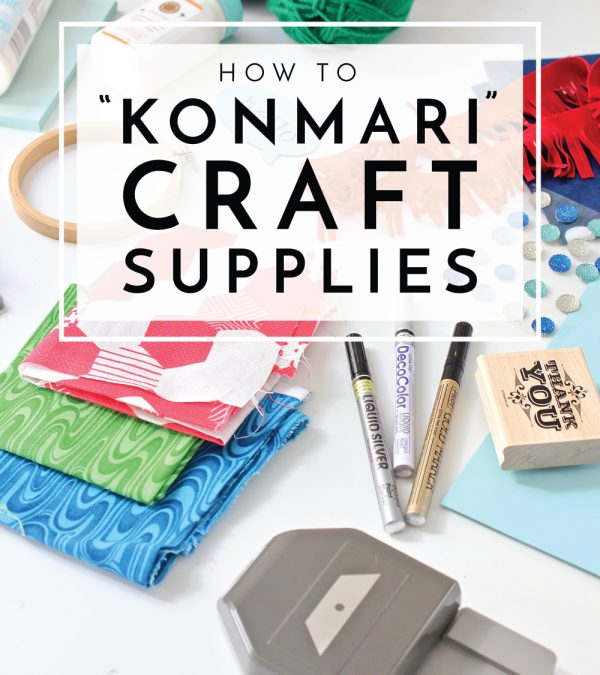 "By their very nature, craft supplies ""spark joy,"" so how do you determine what to keep and what to purge? Use these tips for how to KonMari craft supplies!"