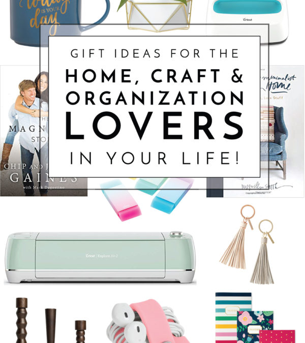 Looking for the perfect gift for the craft, organization or home lover in your life? Check out this gift guide full of fun, unique and useful finds!