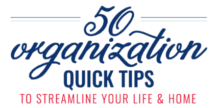 50-Organization-Quick-Tips-E-Book-Title-Graphic