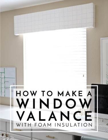 Valance with foam insulation