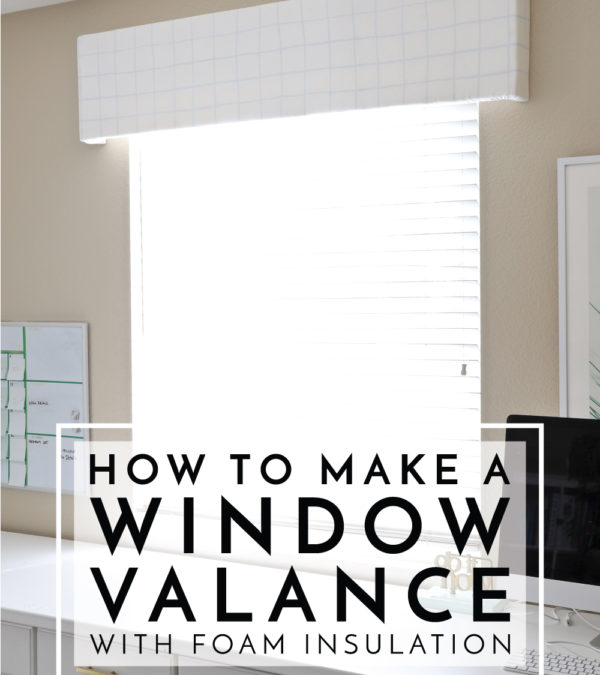 Valance, cornice box, pelmet box...learn how to make one using inexpensive foam insulation from the hardware store!