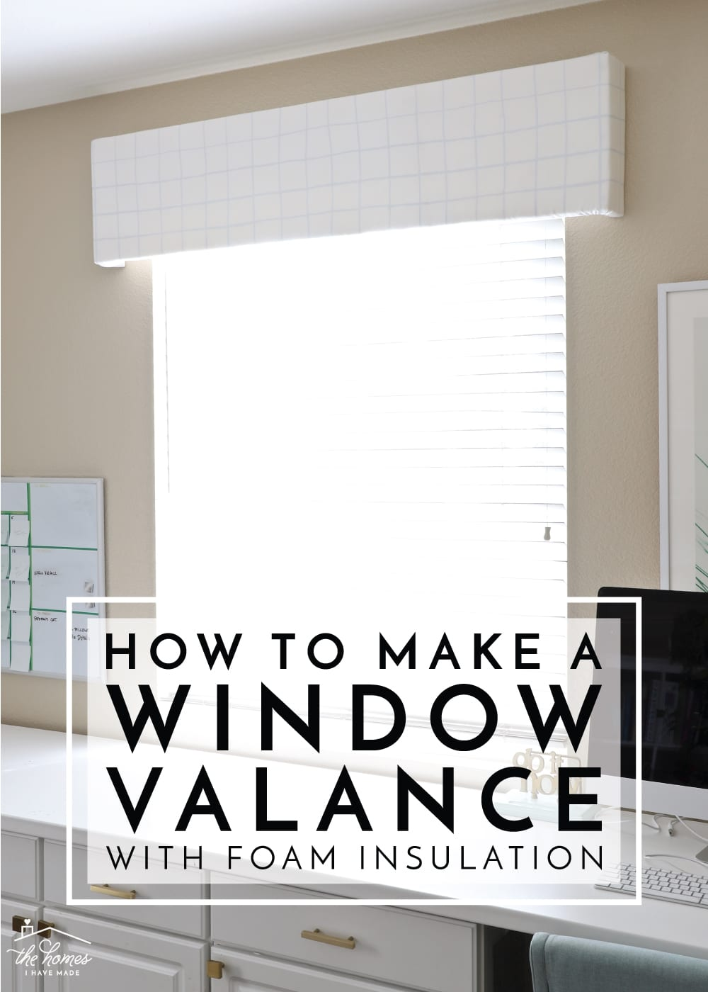 Window Valance With Foam Insulation