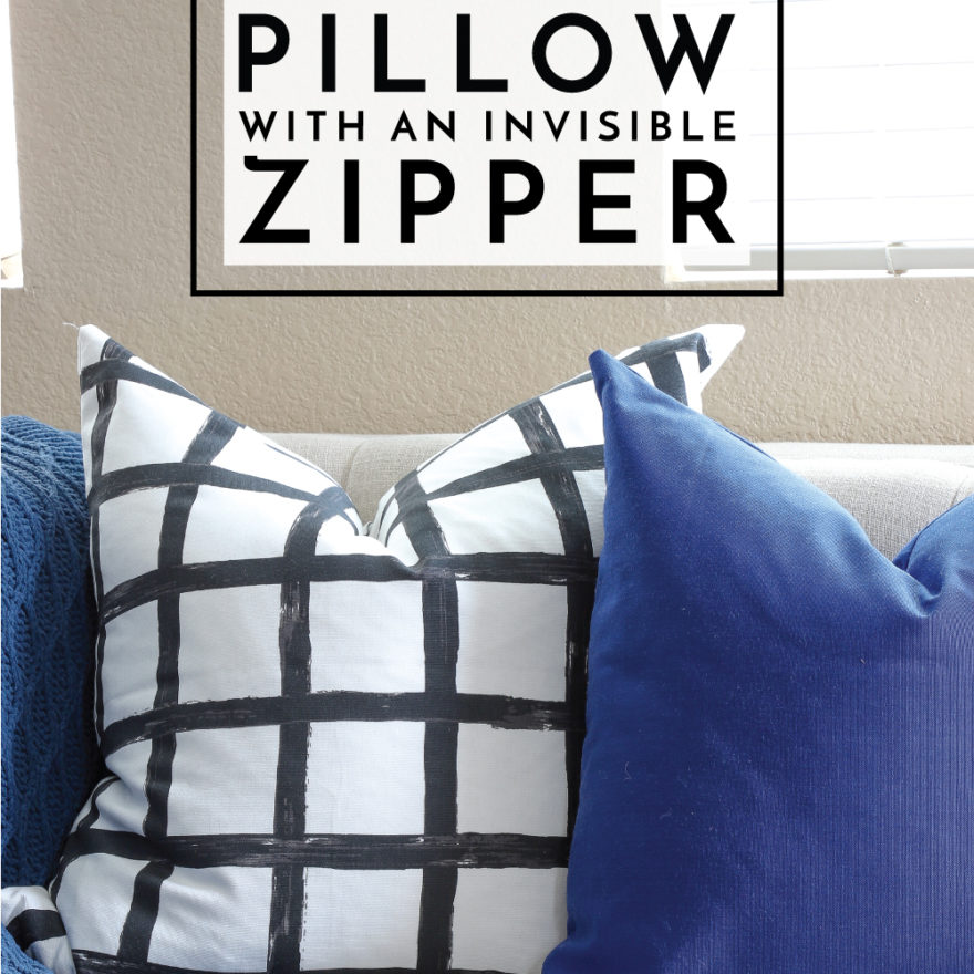 Learn how to sew a pillow with an invisible zipper in this comprehensive tutorial! It's quicker and easier than you think!