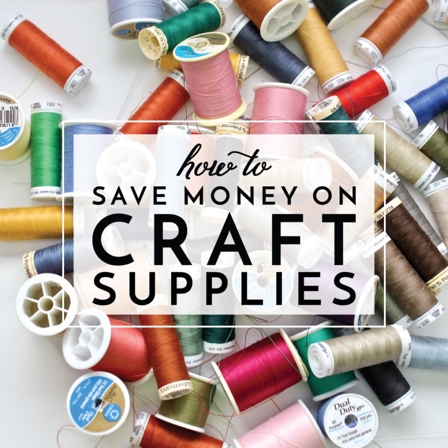 Learn how to save money on craft supplies with these smart and easy tricks!