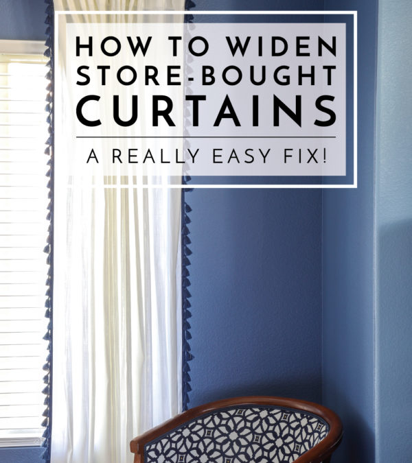 Are your store-bought curtains too narrow for your windows? Widen your curtains with this really easy fix!