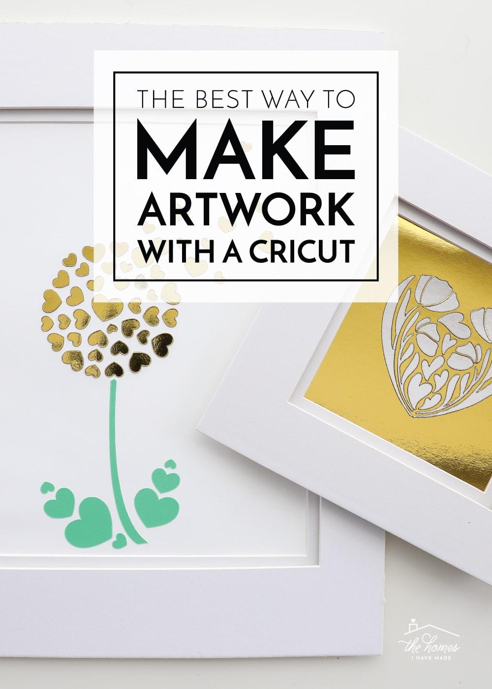 Make Art with a Cricut
