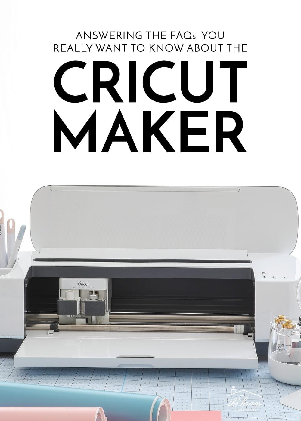 About the Cricut Maker