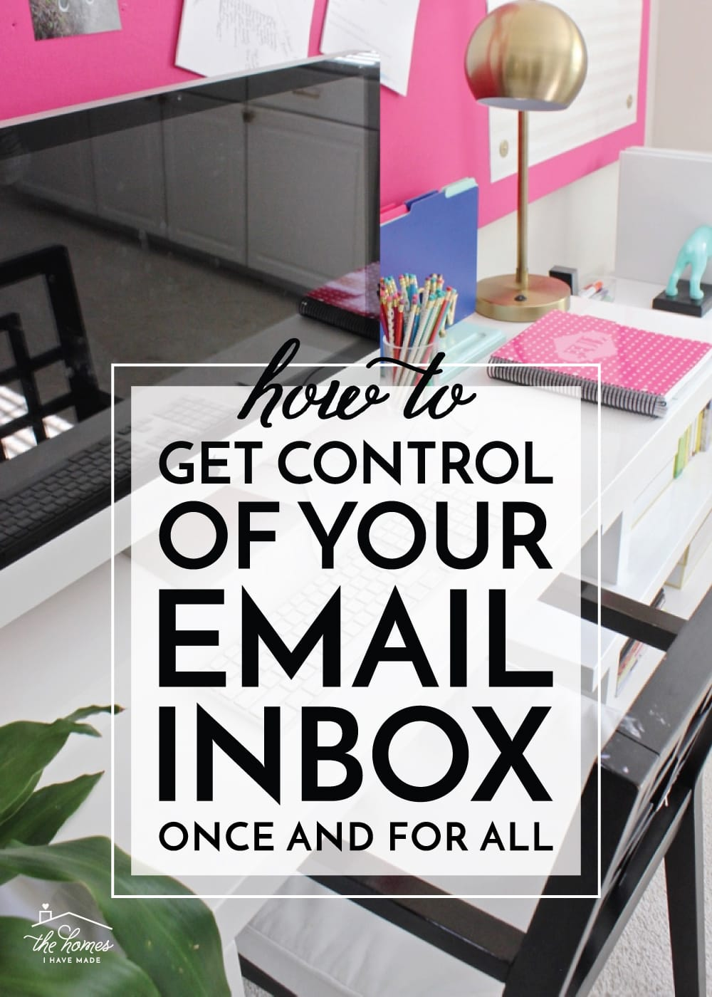 How to Get Control of Your Email