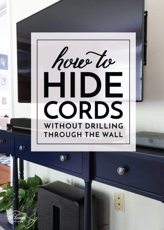 how to hide cords without drilling
