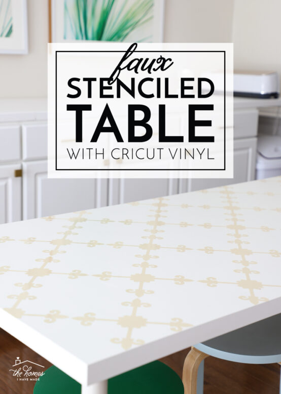 Stenciled Table with Cricut Vinyl