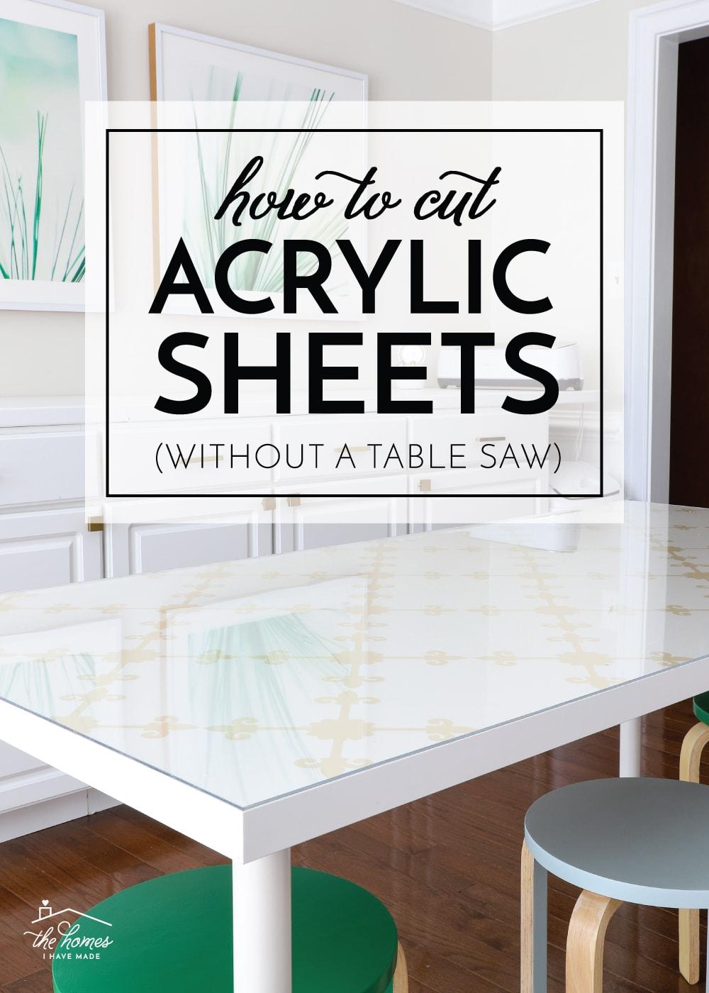 How to Cut Acrylic