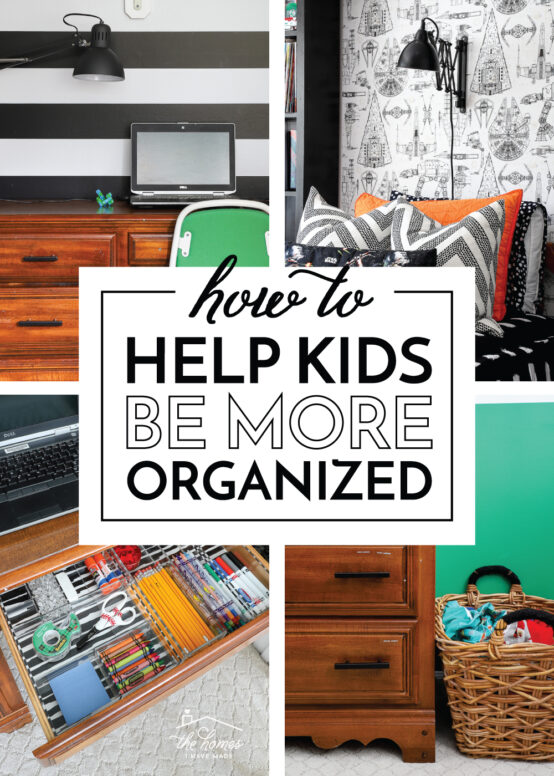 How to Help Kids Be More Organized