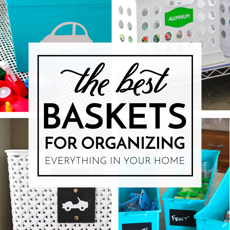 Baskets for Organizing