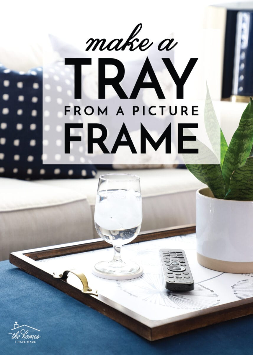 DIY Tray from a Picture Frame