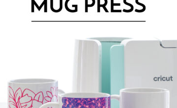 How to Make Mugs with the Cricut Mug Press
