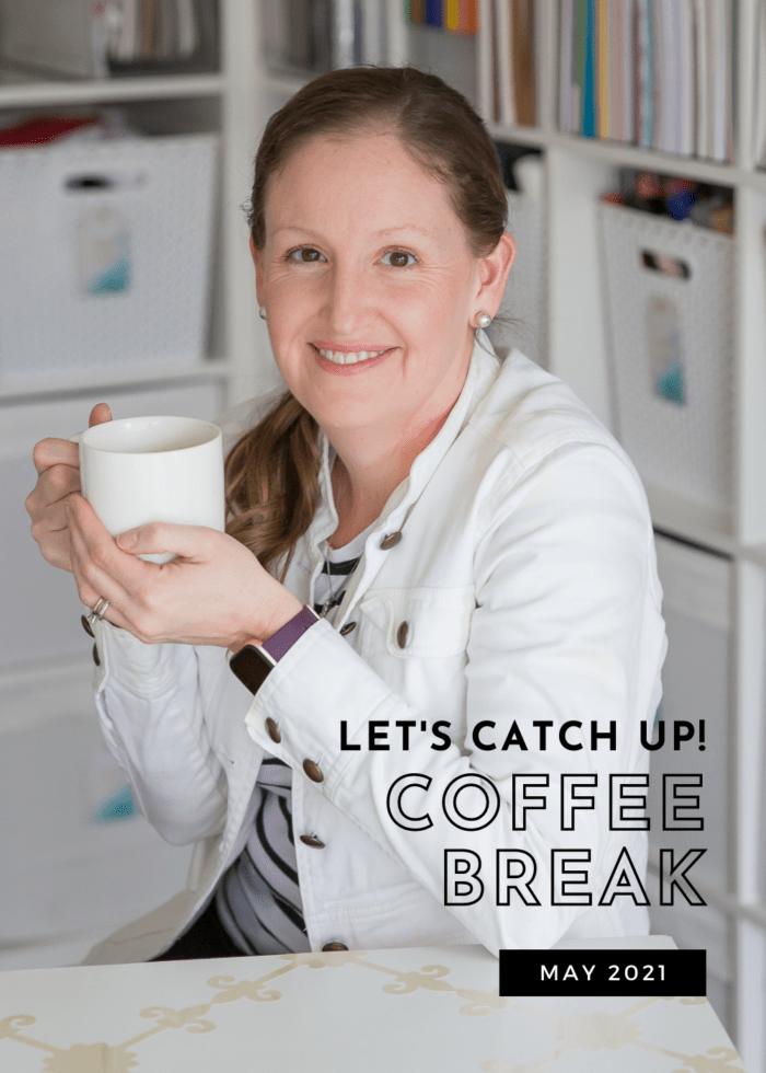 May 2021 Coffee Break